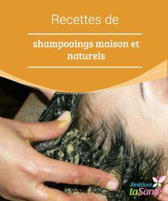 Recettes de shampooings maison et #naturels Vous souhaitez #élaborer vos propres #shampooings maison avec des #ingrédients naturels ? Venez découvrir nos #recettes simples et économiques ! Rides Front, Les Rides, Feminine, Blog, Beauty, List, Chic, Natural Shampoo Recipes, Homemade Shampoo