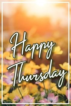 Beautiful Happy Thursday Image for Wish Someone Happy Thursday. Happy Thursday Images, Wishes Images, Beautiful