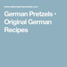 German Pretzels • Original German Recipes