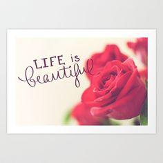 Life is Beautiful Art Print by Rachel Lewis - $17.68