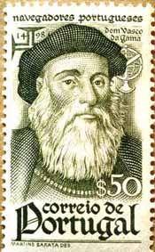 Vasco da Gama -(Sines 1460/9 Cochim, Índia, 24/12/1524) foi um navegador e explorador português. Na Era dos Descobrimentos, destacou-se por ter sido o comandante dos primeiros navios a navegar da Europa para a Índia, na mais longa viagem oceânica até então realizada. A tarefa fora inicialmente atribuída por D. João II a Estevão da Gama, seu pai. Contudo, dada a morte de ambos, em Julho de 1497 o comando da expedição foi-lhe delegado pelo novo rei D. Manuel I de Portugal.