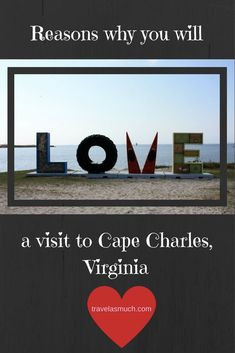 A hidden gem on Virginia's Eastern Shore, Cape Charles is a small and quaint town of about 1000 with a thriving art community and beautiful beaches.