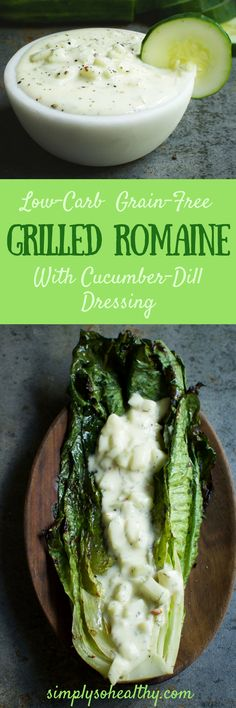 This Grilled Romaine with Cucumber Dill Dressing takes the boring out of salad. It adds excitement to any low-carb, ketogenic, diabetic, lc/hf, gluten-free, or grain-free meal.