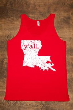 Y'ALL Louisiana Shirt This is not just a Natchitoches thing but it is LOUISIANA!