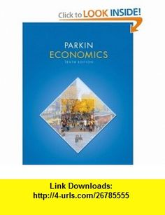 Economics and MyEconLab with Pearson eText Instant Access and MyEconLab Valuepack Access Card Component (2-semester access) Package (10th Edition) (9780132765138) Michael Parkin , ISBN-10: 0132765136  , ISBN-13: 978-0132765138 ,  , tutorials , pdf , ebook , torrent , downloads , rapidshare , filesonic , hotfile , megaupload , fileserve