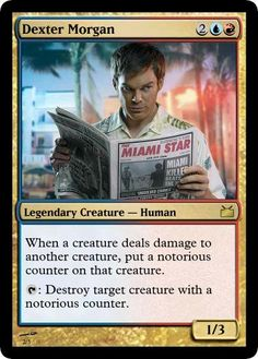Dexter Morgan MTG card