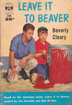 """Leave it to Beaver by Beverly Cleary.    """"A Berkley Medallion Book"""" published by The Berkley Publishing Company in 1960."""