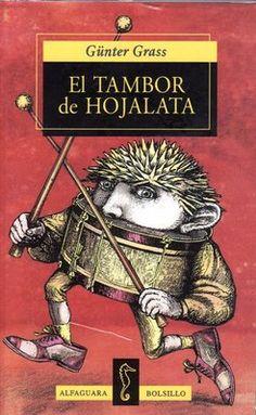 El tambor de hojalata / Günter Grass | El día de su tercer cumpleaños es una fecha determinante en la vida de Oscar, el pequeño que no quería crecer. No sólo es el día en que toma la decisión de dejar de crecer, sino que recibe su primer tambor de hojalata, objeto que habrá de convertirse en compañero inseparable para el resto de sus días.
