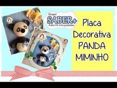 PLACA DECORATIVA PANDA MIMINHO - ANDREA MORAES VIVENDO EM EVA - YouTube