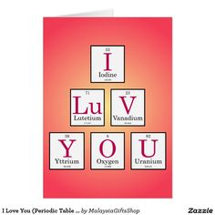 You i are chemistry periodic table love funny periodic table i love you periodic table elements card urtaz Gallery