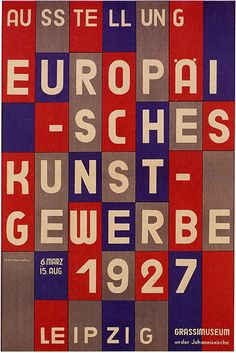 """Europai -Sches Kunst- Gewerbe 1927 Leipzig, at GrassiMuseum""  ~  ArtShow Poster by Herbert Bayer (b.1900 - d. 1985, Germany)"