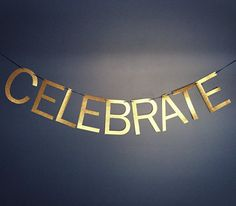 CELEBRATE Banner by CrushOccasions on Etsy