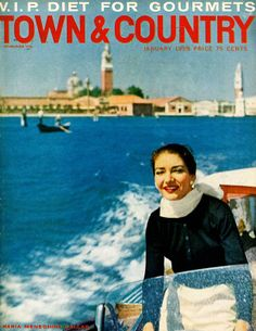 Opera diva Maria Callas in Venice on Town & Country's January 1959 cover.