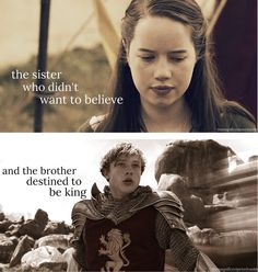 The sister who didn't want to believe  The brother destined to be king