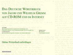 Das Deutsche Worterbuch von Jacob und Wilhelm Grimm