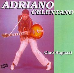 Adriano Celentano - Ciao Ragazzi