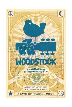 Art Print: Woodstock - An Aquarian Exposition : Woodstock Poster, Hippie Movement, White Lake, Cultural Events, Rock Posters, Peace And Love, Life Is Good, Abstract, Musicians