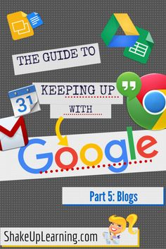 15 Awesome Blogs to Follow for All Things Google!   Ready for more ways to keep up with all things google? I follow several websites and blogs that help keep meabreastof the latest Google updates, as well as, cutting-edge classroom integration ideas. If you really want to learn more about Google Apps, and how to effectively use Google tools in the classroom, these blogs are the ones to follow!