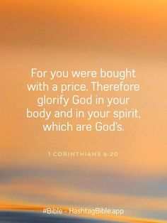 Bought With A Price, Watch And Pray, He Is Lord, Jesus Quotes, In The Flesh, Bible Scriptures, Gods Love, Psalms