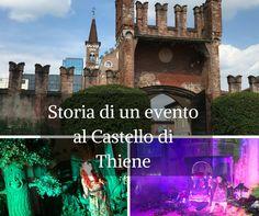 Storia di un evento al Castello di Thiene