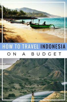 How to Travel Indonesia on a Budget | South East Asia Travel | Best Backpacker Advice | Indonesia Recommendations | Where To Stay | What To Eat | How to Get Around | Best Islands To Visit in Indonesia