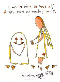 i am learning to love all of me. even my monstery parts. http://rachelawes.etsy.com $18.00