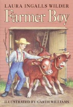 Farmer Boy - another one that I loved as a kid... I remember thinking it was going to be boring when I started it, then I couldn't put it down. =P