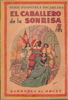 Libros de segunda mano: LOTE 6 LIBROS SERIE LA PIMPINELA ESCARLATA Nº 3,6,8,9,11,12 - BARONESA DE ORCZY - EDIT. TOR 1945 - Foto 2 - 46102105