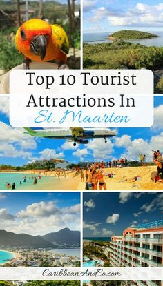 Top 10 Tourist Attractions in St. Maarten. Travel in the Caribbean and North America.