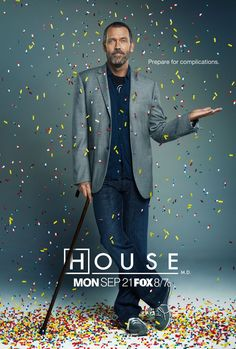 Dr. House MD. Make it rain!