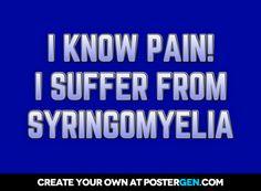 I+know+pain!+I+suffer+from+syringomyelia