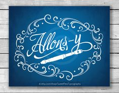 Allons-y Doctor Who Art Print - 8x10   i want this!