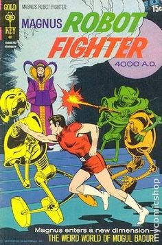 "Magnus Robot Fighter (1963 Gold Key) #30 Reprint of issue #15 ""The Weird World of Mogul Badur!"" Russ Manning art. # on cover 10046-202 February #30 2/72"
