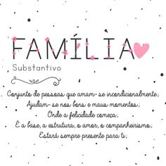 FAMILIA - SIGNIFICADO Plan My Wedding, Motivational Phrases, Lettering Tutorial, Family Love, Wall Quotes, Self Help, Sentences, Namaste, Texts