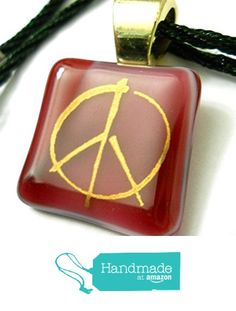 Fused Glass Red Peace Symbol Pendant Necklace Gold Dichroic Glass Image Gold Plated Bail and Silk Expandable Cord Included. from Glass Creations by Marcia http://www.amazon.com/dp/B01CKC674S/ref=hnd_sw_r_pi_dp_X.C2wb0G1MNYE #handmadeatamazon