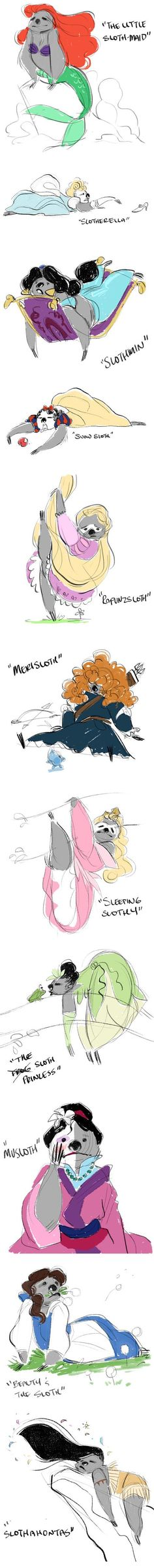 Disney Princesses as Sloths (I don't know why but I find this hilarious) I need to give this to Mrs Still