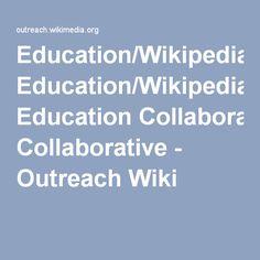 Education/Wikipedia Education Collaborative - Outreach Wiki