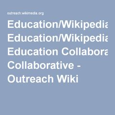 Education/Wikipedia Education Collaborative - Outreach Wiki