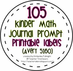 Two Fulbright Hugs ~ Teacher Time Savers: 105 Kindergarten Math Journal Prompt Labels