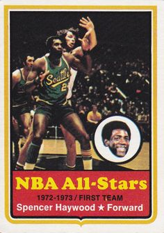 NBA All Stars - Spencer Haywood - 1972-'73 Topps #120