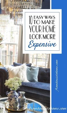 10 Easy Ways To Make Your House Look More Expensive | Great ideas for making your house look more expensive without spending a lot of money! I used them to make my builder grade home look like it was custom
