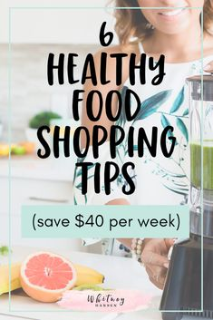 6 Healthy Shopping Strategies To Help You Save At Least $40 Per Week On Your Grocery Bill Money Saving Meals, Save Money On Groceries, Ways To Save Money, Money Tips, Healthy Groceries, Healthy Shopping, Wellness Tips, Health And Wellness, Food Cost