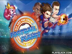Football Planet  Android Game - playslack.com , supervise your football club and lead it to success on the intercontinental realm. Take part in competitions and overpower mighty competitors in combats. Create your own dream team in this game for Android. purchase cards with dissimilar players. contestants have several levels that determine their performance. Train your team, triumph friendly matches and championships, upgrade your heroes. compete other players from around the world. Create a…