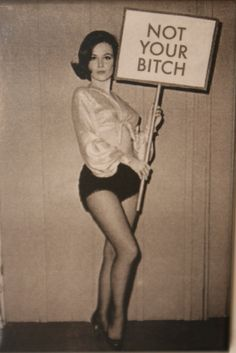 1940's Woman with Not your bitch sign weird by Antiquephotoarchive