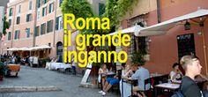 il popolo del blog,notizie,attualità,opinioni : ROMA E VIRGINIA RAGGI. IL GRANDE INGANNO