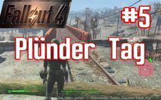 Fallout 4 Play Raw #5 Plünder Tag Gameplay German Deutsch Let's Play