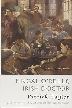 Fingal O'Reilly, Irish Doctor: An Irish Country Novel (Irish Country Books) by Patrick Taylor http://www.amazon.com/dp/0765335247/ref=cm_sw_r_pi_dp_wIMYwb17JX8T2
