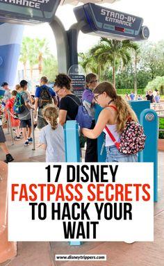 17 Disney Fastpass Secrets To Hack Your Wait | tips for using Fastpass at Disney | how to use Fastpass+ at Walt Disney World | Disney ride tips | secrets for Disney | top disney secrets | things to know about fastpass | disney travel tips #fastpass #disneytips #disneyworld