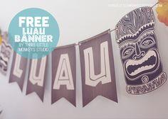 FREE Printable Luau Banner | A Hawaiian Luau Party by ThreeLittleMonkeysStudio.com