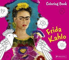Frida Kahlo Coloring Book by Andrea WeiBenbach